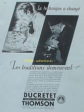 PUBLICITE DUCRETET THOMSON RADIO RECEPTEUR T.S.F DE 1935 FRENCH AD ADVERT PUB