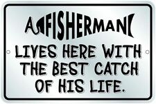 A Fisherman Lives Here / for Fishing Fans . 8x12 metal sign