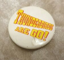 THUNDERBIRDS ARE GO! TIN BADGE VINTAGE COLLECTABLE RETRO TRACY ISLAND PUPPETS