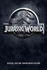 Jurassic World Special Edition Junior Novelization (Jurassic World) by Lewman, D