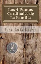 Los 4 Puntos Cardinales de la Familia : Parte I: Relación Este-Oeste by Jose...