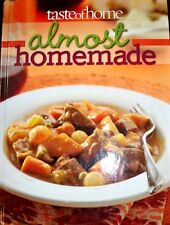 Taste of Home Cookbook: Almost Homemade Recipes! new hardcover