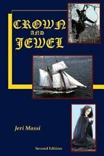 Crown and Jewel: By Massi, Jeri