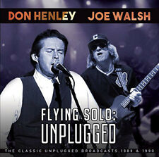 Don Henley & Joe Walsh : Flying Solo: Unplugged - The Classic Unplugged