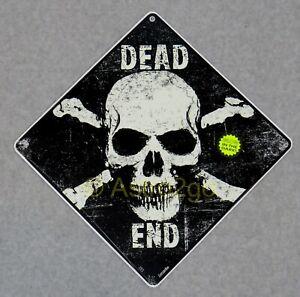 DEAD END-Crosswalks Metal 12 X 12 Glow Skull & Cross Bones Warning Caution Sign