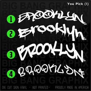 Brooklyn Decal Sticker Home NY State City Graffiti Proud Pride Neighborhood Kid