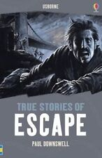 True Stories of Escape by Paul Dowswell (Paperback, 2015) Tweens! New Book!