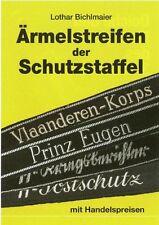 ÄRMELSTREIFEN der Schutzstaffel mit Handelspreisen Ärmelbänder Katalog Buch Book