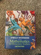 Mathematics for Elementary Teachers with Activities by Sybilla Beckmann...
