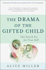 The Drama of the Gifted Child: The Search for the True Self, Third Edition by Alice Miller (Paperback, 1996)
