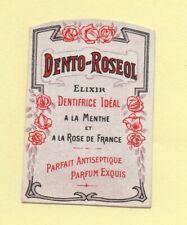 """lot 10 étiquettes anciennes """" Elixir DENTO-ROSEOL dentifrice à la menthe - rose"""""""
