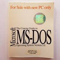 The Concise Guide to Microsoft MS-DOS Operating System 1991 Version 5.0
