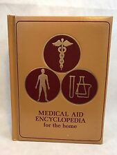 Vintage Medical Aid Encyclopedia For The Home Hardcover Book 1972