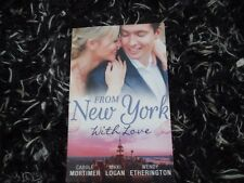 MILLS & BOON FROM NEW YORK WITH LOVE 3 IN 1 LIKE NEW 2017