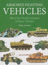 ARMORED FIGHTING VEHICLES - 300 VEHICLES (From WWI to Today)