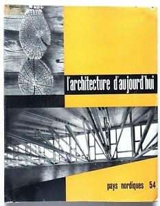 L'architecture d'aujourd'hui 54 1954 Rivista Pays nordiques Arne Jacobsen Aalto