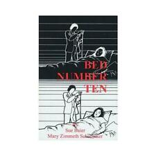 Bed Number Ten by Sue Baier (author), Mary Zimmeth Schomaker (author)