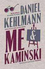 Me and Kaminski,Kehlmann, Daniel,New Book mon0000061648