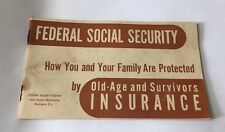 Vintage Federal Social Security Booklet How You Are Protected By Insurance 1947