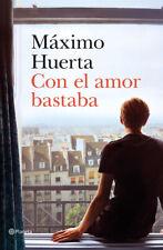 Con el amor bastaba, Máximo Huerta kindle PDF ePub Mobi (digital)