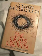 THE GRASS CROWN  Colleen McCullough  1991 First Edition 1st Printing