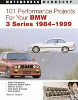 101 Performance Projects For Your Bmw 3 Series E30 E36 1982-2000