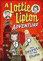Secrets of the Stone a Lottie Lipton Adventure by METCALF DAN-ExLibrary