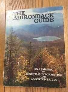 THE ADIRONDACK GUIDE: Almanac of Essential Information & Assorted Trivia, PB, GC