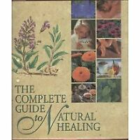 The Complete Guide to Natural Healing (1998, Ringbound)