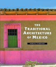 HB/DJ The Traditional Architecture of Mexico