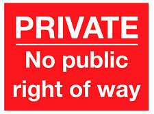 Private Land No Public Right Of Way Signs Stickers FFF0083