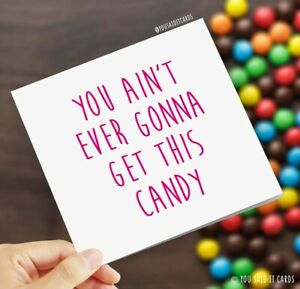 You Ain't Ever Gonna Get This Candy / Funny Rude Gemma Collins