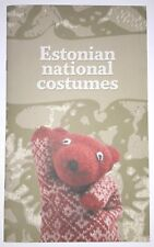 ESTONIAN NATIONAL COSTUMES  - great overview book in English, Estonia 2013