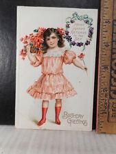 Birthday Greetings Embossed Postcard Little Girl With Flowers  127TB.