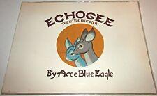 ECHOGEE The Little Blue Deer by Acee Blue Eagle ~ 1971 1st 1838/5000, Plastic DJ