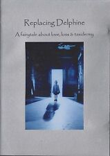 REPLACING DELPHINE - Fairytale About Love, Loss & Taxidermy. Kasia Kowalczyk (DV