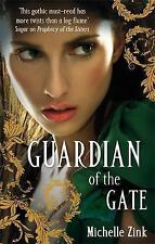 Guardian Of The Gate: Number 2 in series (Prophecy of the Sisters), New, Zink, M