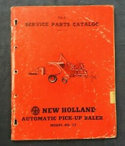 "1956 NEW HOLLAND ""MODEL 77 AUTOMATIC PICK-UP BALER"" PARTS CATALOG MANUAL"