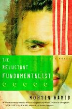 The Reluctant Fundamentalist: A Novel by Mohsin Hamid