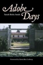 Adobe Days by Sarah Bixby Smith (1987, Paperback, Reprint)