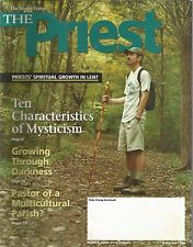 The Priest March 2004 Ten Characteristics of Mysticism/Growing Through Darkness