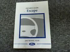 2001 Ford Escape SUV Owner Owner's Manual User Guide XLS XLT 2.0L 3.0L V6