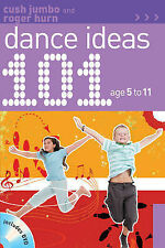 101 Dance Ideas Age 5-11, Good Condition Book, Hurn, Roger, Jumbo, Cush, ISBN 97