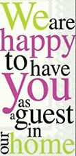 WE ARE HAPPY TO HAVE YOU AS A GUEST IN OUR HOME 16 Paper Guest Towels by IHR