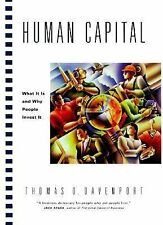 Human Capital: What It Is and Why People Invest It (The Jossey-Bass Bu-ExLibrary