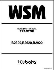 Kubota B2320 B2620 B2920 Tractor WSM Service Repair Workshop Manual CD
