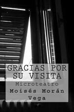 Gracias Por Su Visita by Moisés Vega (2015, Paperback)