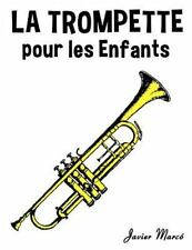 La Trompette Pour les Enfants : Chants de Noël, Musique Classique, Comptines,...