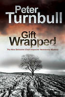 NEW Gift Wrapped (A Hennessey and Yellich Mystery) by Peter Turnbull