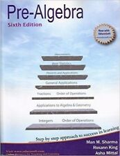 Pre-Algebra 6th Edition by Man M Sharma, Roxann King, Asha Mittal